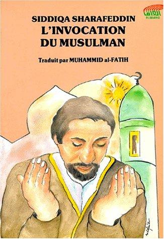 Invocation du musulman: Sharafeddin Siddiqa