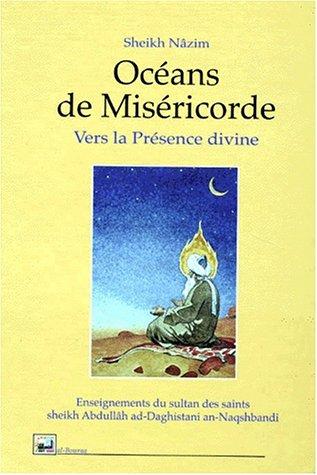 9782841610518: Oc�ans de Mis�ricorde : Vers la Pr�sence divine