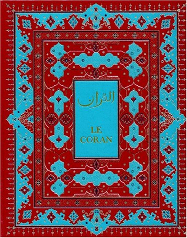 9782841610785: Le Saint Coran ( bilingue français arabe, version de luxe)