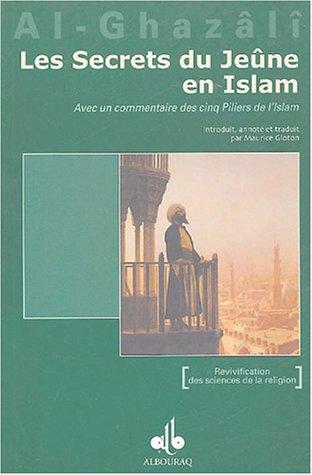 SECRETS DU JEUNE EN ISLAM -LES-: AL GHAZALI