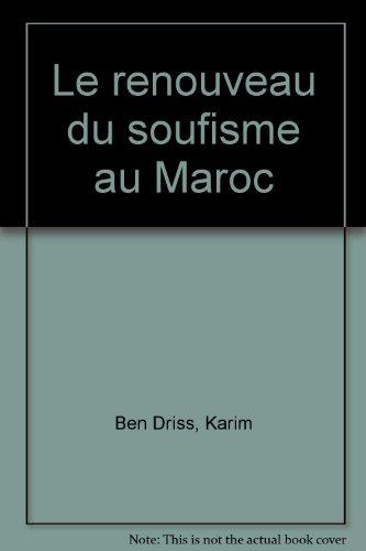 9782841611621: Renouveau du soufisme au Maroc