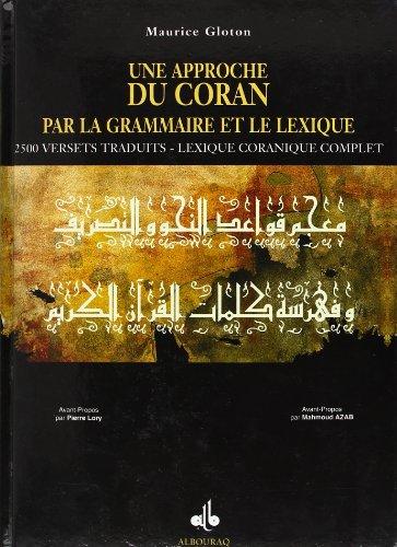 9782841611713: Une approche du Coran par la grammaire et le lexique