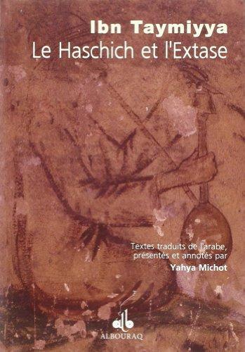 Le haschich et l'extase: Ibn Taymiyya