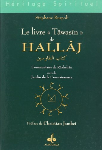 9782841611935: Livre Tawasin de Hallaj. Commentaire de Ruzbehan