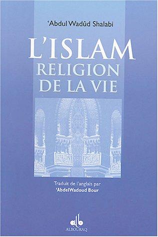 9782841612376: L'isl�m, religion de la vie