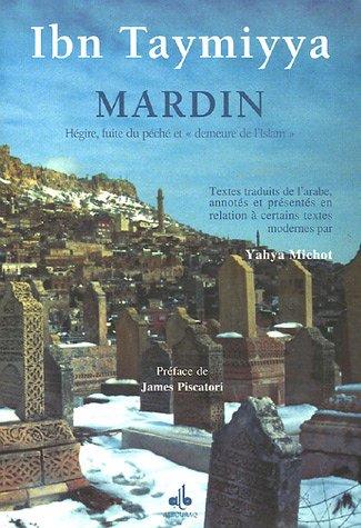 Mardin : Hégire, fuite du péché et: Ibn Taymiyya