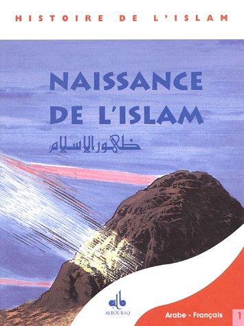 9782841612666: Le Message du Coran : Tome 1, Naissance de l'Islam, �dition bilingue fran�ais-arabe