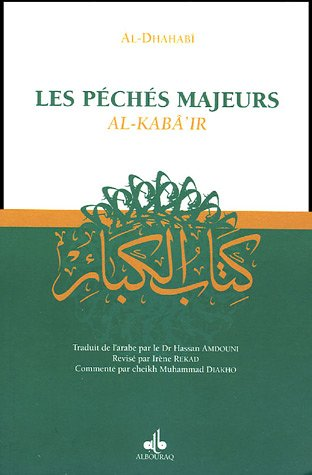 PECHES MAJEURS -LES- AL KABA IR: AL DHAHABI