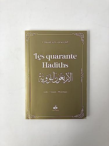 Les Quarante hadiths : Edition bilingue français-arabe: Muhyiddine Al-Nawawi