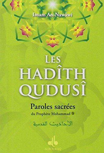 Les hadîth qudusî : Paroles sacrées du: An-Nawâwi Imam