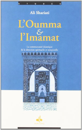L'oumma et l'Imamat (French Edition) (284161333X) by [???]