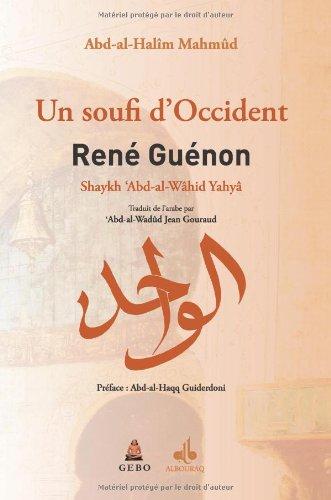 9782841613397: RENE GUENON, UN SOUFIS D'OCCIDENT