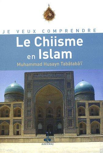 CHIISME EN ISLAM -LE-: HUSAYN TABATABA M