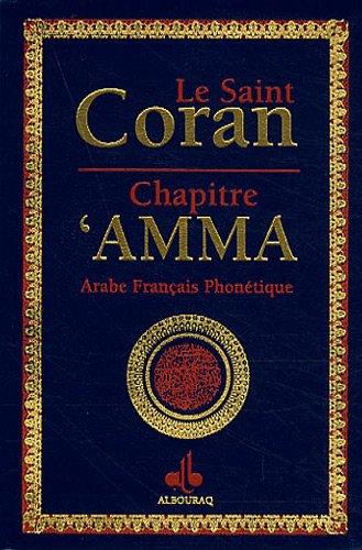 Le Saint Coran : Chapitre Amma: Albouraq