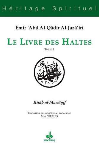 9782841615193: Livre des Haltes (Le) - Tome I
