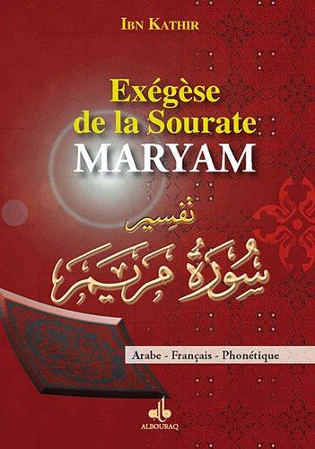 9782841615339: Exégèse de la Sourate Maryam (Marie)