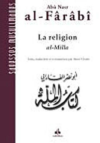 RELIGION -LA- AL MILLA: AL FARABI ABU NASR