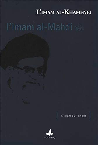 Imam al-Mahdi (L'): Ali Ayatollah KHAMENEI