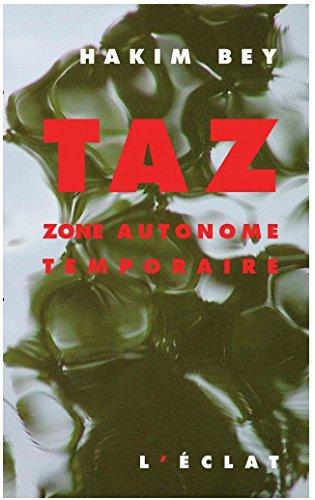 9782841620203: TAZ. : Zone autonome temporaire (Premier Secours)