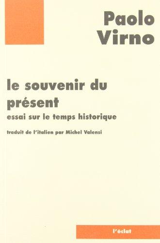 9782841620333: Le Souvenir du présent : Essai sur le temps historique