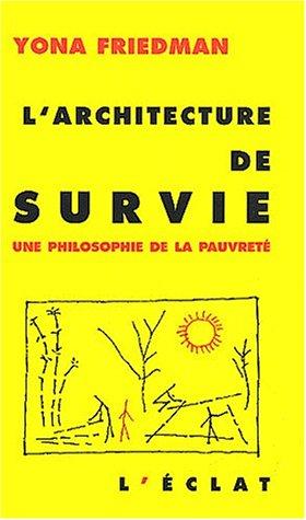 Architecture de survie (L'): Friedman, Yona