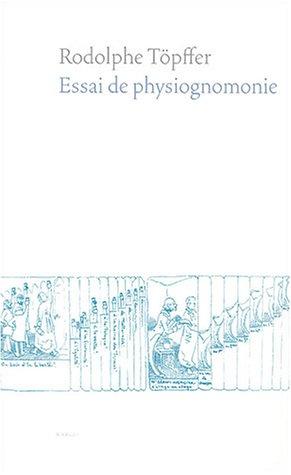 Essai de physiognomonie: T�pffer, Rodolphe