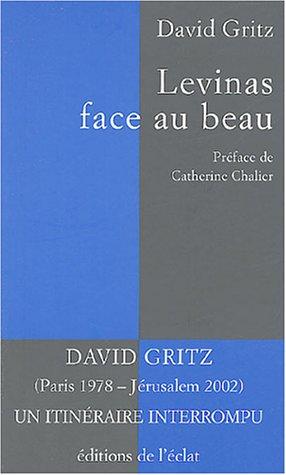 Levinas face au beau: Gritz, David