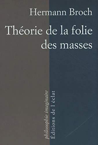 9782841621637: Th�orie de la folie des masses