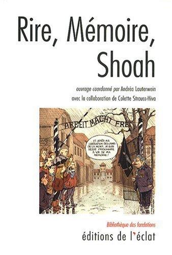 9782841621828: Rire, Mémoire, Shoah