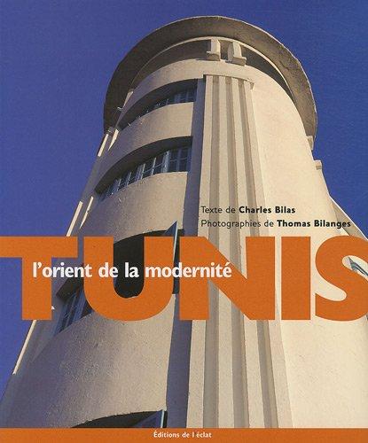 9782841622061: Tunis, l'orient de la modernité