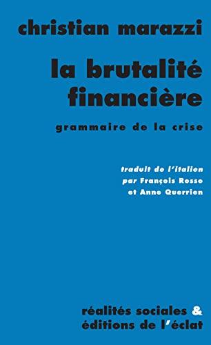 Brutalité financière (La): Marazzi, Christian