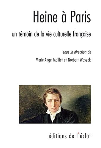 Heine à Paris: Maillet, Marie-Ange
