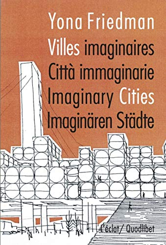 Villes imaginaires: Friedman, Yona