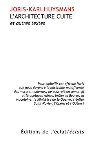 Architecture cuite (L'): Huysmans, Joris-Karl