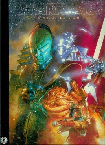 9782841640591: Star wars, les ombres de l empire, tome 2