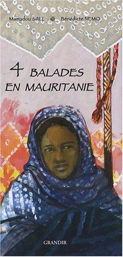 9782841663262: 4 balades en Mauritanie