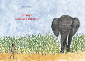 9782841664238: Bayaya, Chasseur d'Elephants (Version Kamishibai)