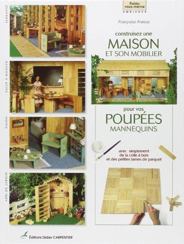 9782841670567: Construisez une maison et son mobilier pour poupées