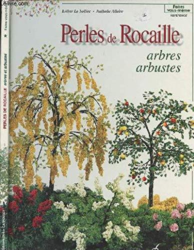 9782841670727: Perles de rocaille : Arbres, arbustes (Faites vous-même)