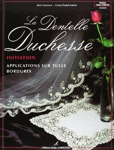 9782841670826: La dentelle Duchesse