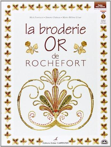 BRODERIE OR DE ROCHEFORT (LA): FOURISCOT MICK
