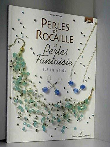 9782841671632: Perles de rocaille et perles fantaisie sur fil nylon
