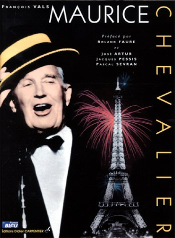 Maurice Chevalier: Vals, Francois; Faure, Roland
