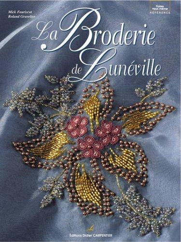 9782841672585: La broderie de Lunéville (Faites vous-même)