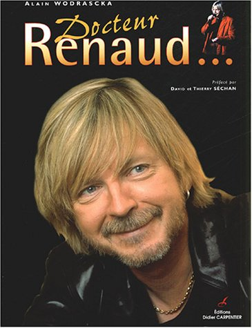 9782841672752: Docteur Renaud... (French Edition)