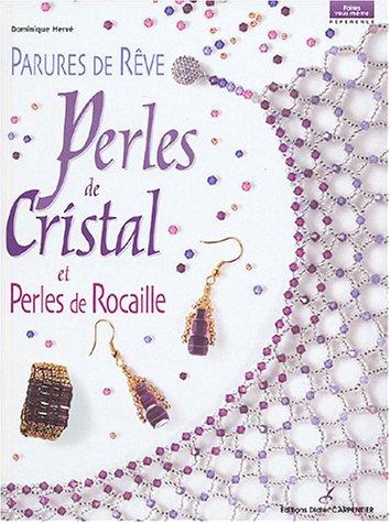 9782841672837: Parures de r�ve : Perles de cristal et perles de rocaille