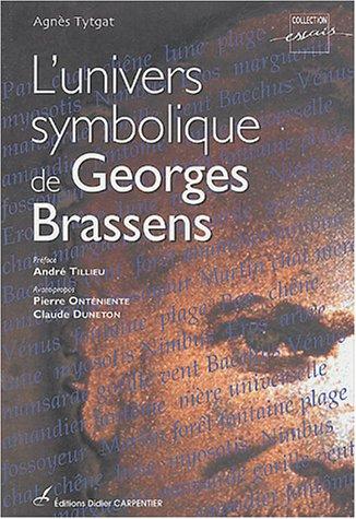 9782841672936: L'univers symobolique de Georges Brassens (French Edition)
