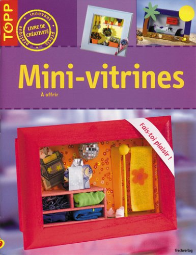 9782841674114: MINI-VITRINES À OFFRIR (avec 1 fond de vitrine à monter)