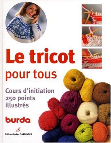 Tricot pour tous (Le): Burda