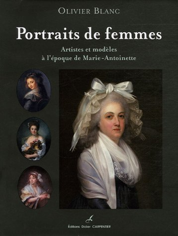 Portraits de femmes (French Edition) (284167438X) by Olivier Blanc